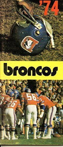1974 Denver Broncos Media Guide