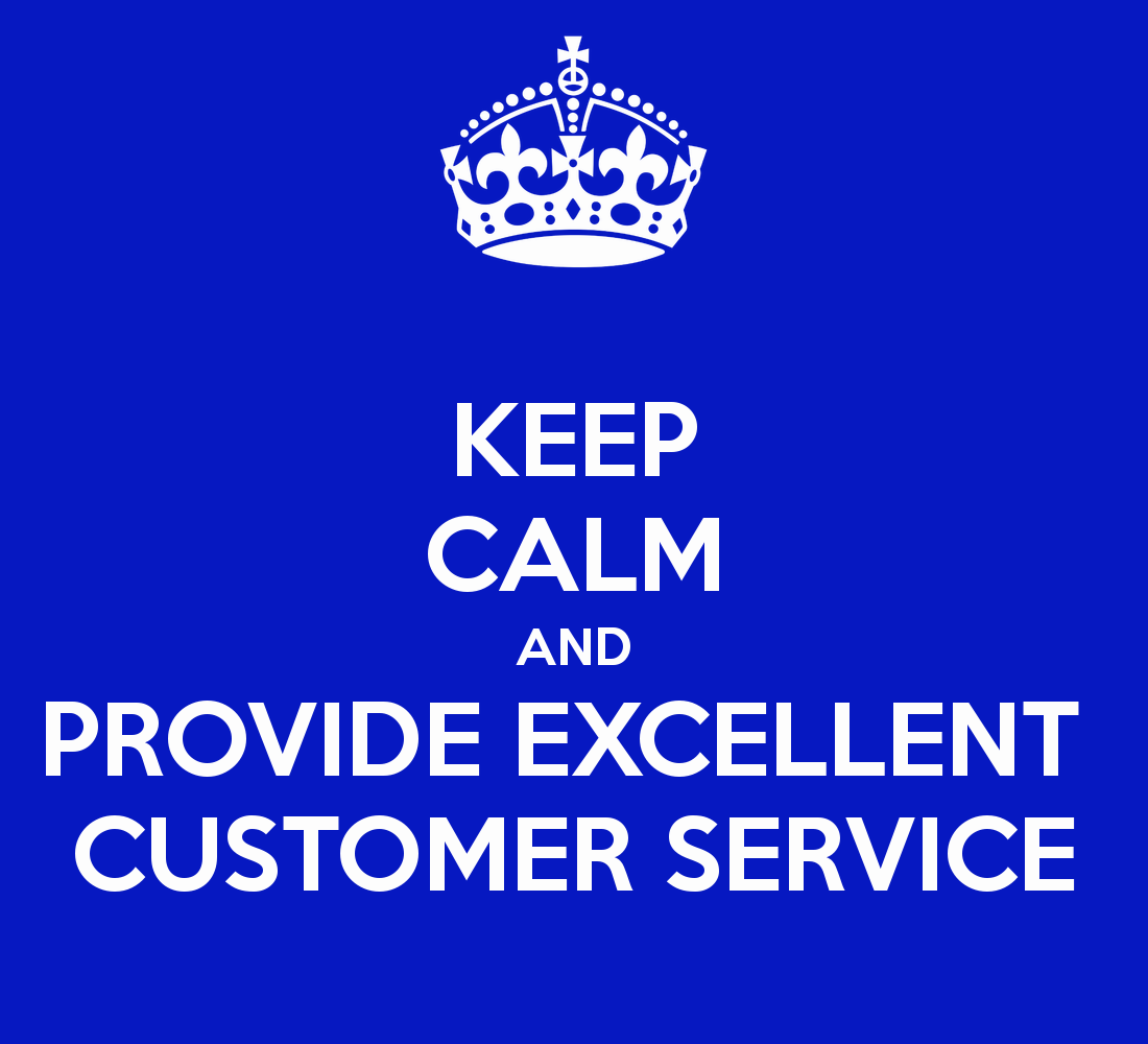 Great Customer Service Quotes Keep Calm And Customer Service  Google Search  Products We Carry