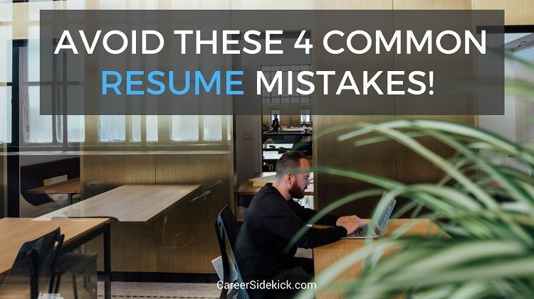 4 quick fixes to common but deadly resume mistakes! resume tips - resume mistakes