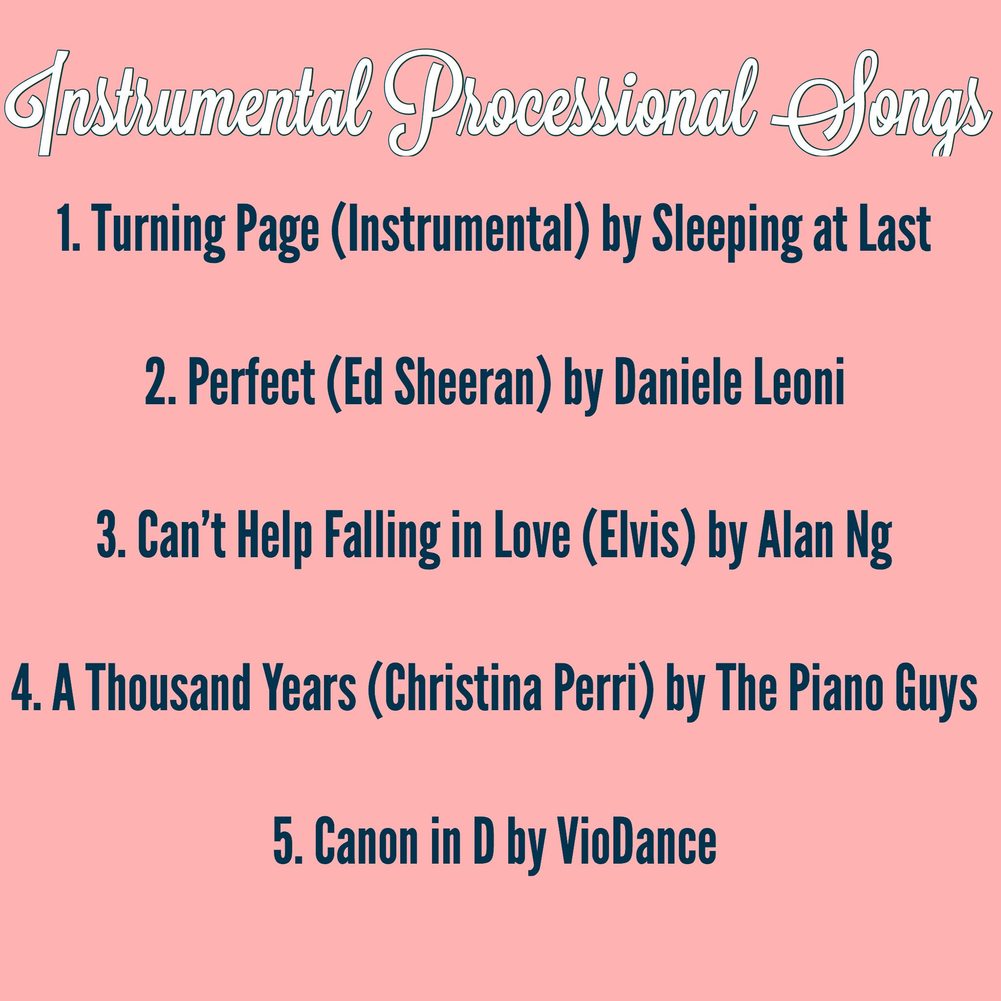 Instrumental Wedding Ceremony Songs: Beautiful Instrumental Songs To Walk Down The Isle To