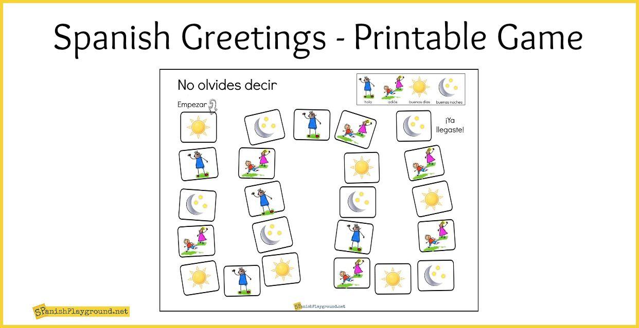 Spanish Greetings Game With Printable Board Spanish Playground Learning Spanish Spanish Greetings Kids Worksheets Printables [ 639 x 1242 Pixel ]