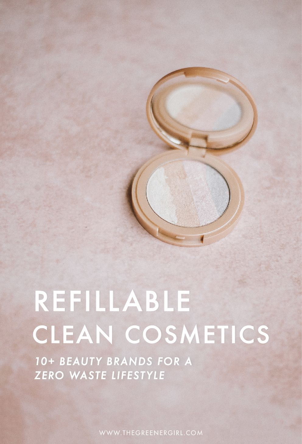 Zero Waste Beauty 11 Brands with the Best EcoCredentials