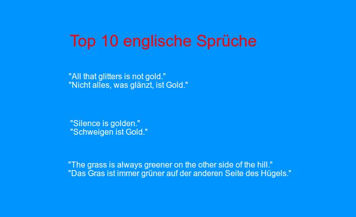 Englische sprüche deutsch Englische Lebensweisheiten