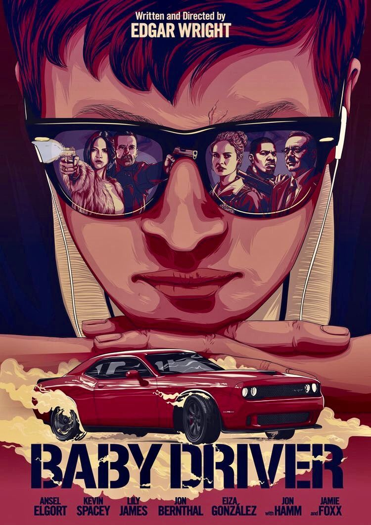 Baby Driver With Images Baby Driver Poster Baby Driver Film