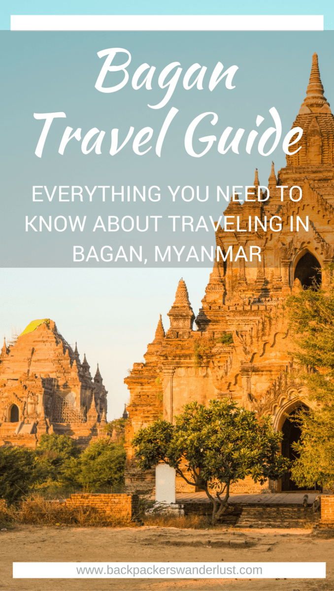 Backpacking Bagan Travel Guide- Everything You Need To Know