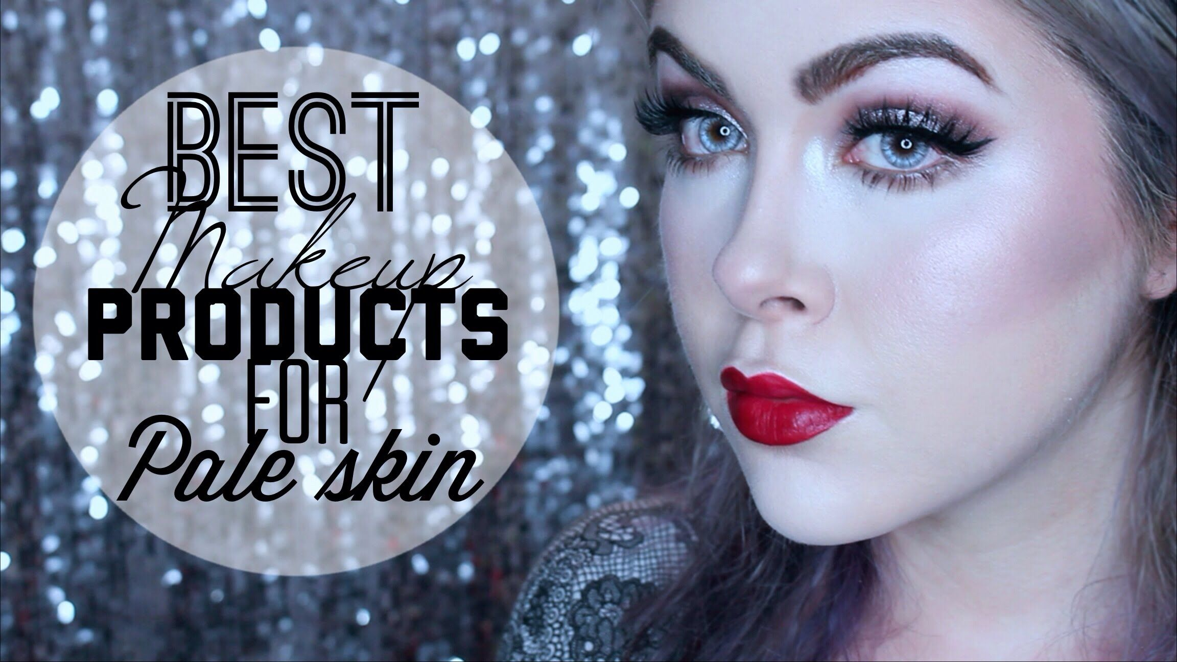 Best Makeup Products for Pale Skin Foundations