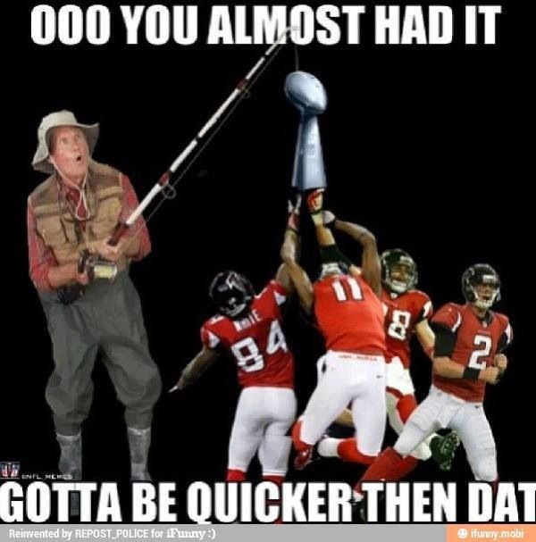 Sorry Falcons Fans Couldnt Resist Nfl Memes Funny Nfl Funny Funny Football Memes