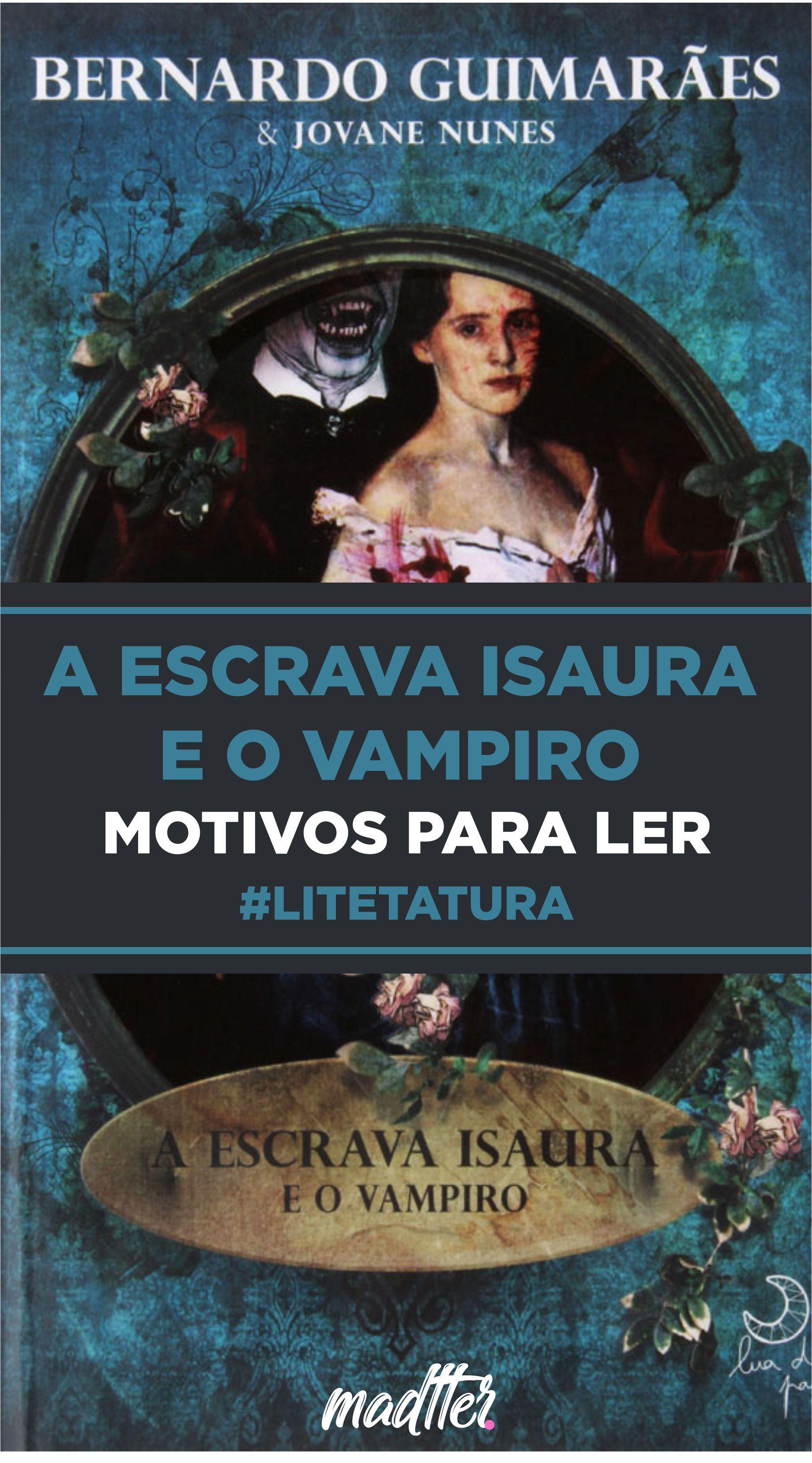 Leia Mais Escrava Isaura Vampiro Escrava