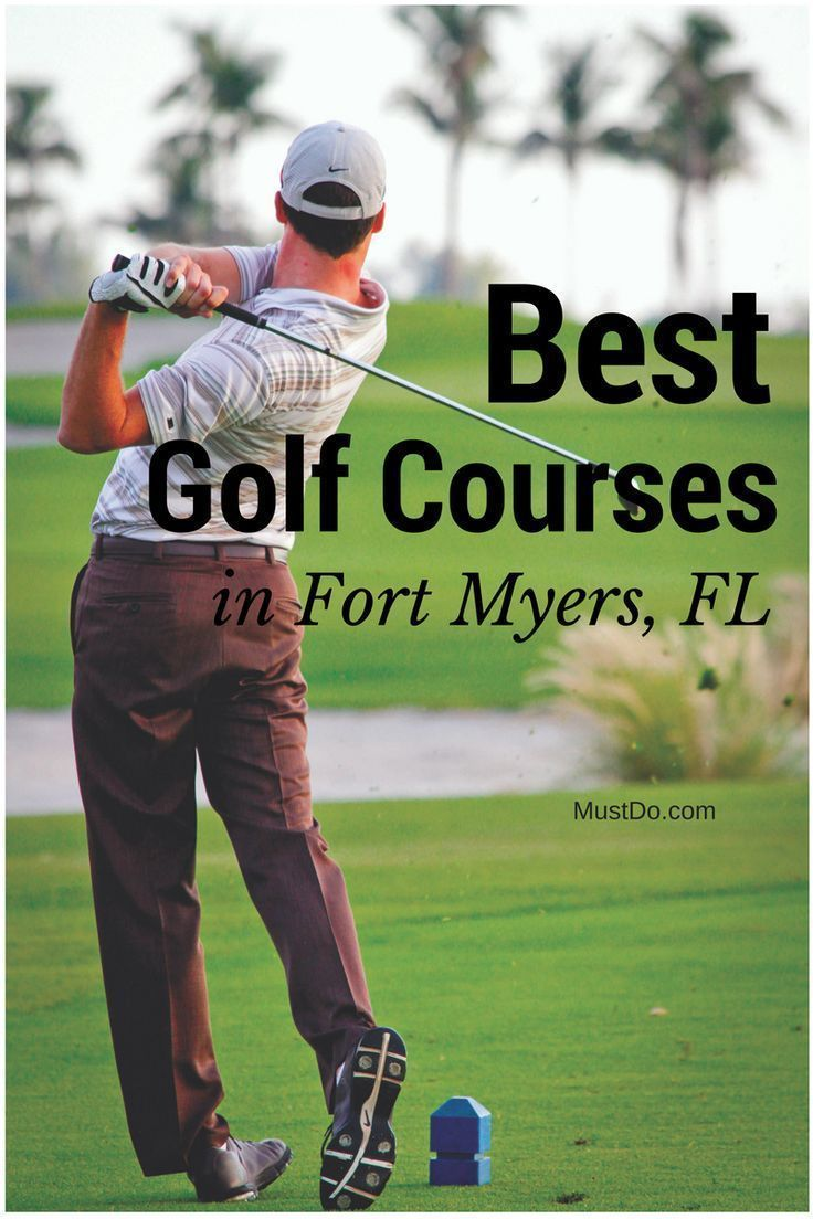 The Fort Myers Sanibel And Captiva Area Is Home To More Than 130 Public And Private Golf Courses And More Than 90 O Golf Courses Best Golf Courses Fort Myers