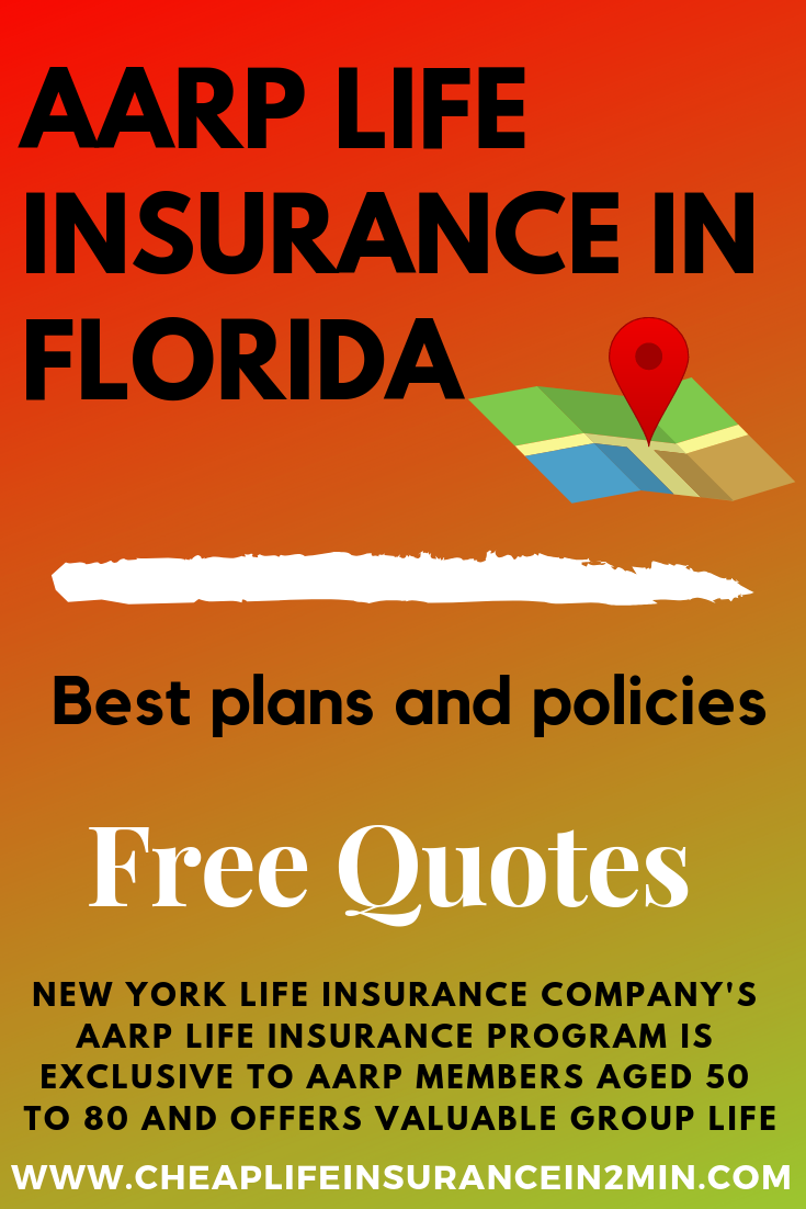 AARP Life Insurance in Florida Best Plans and Policies