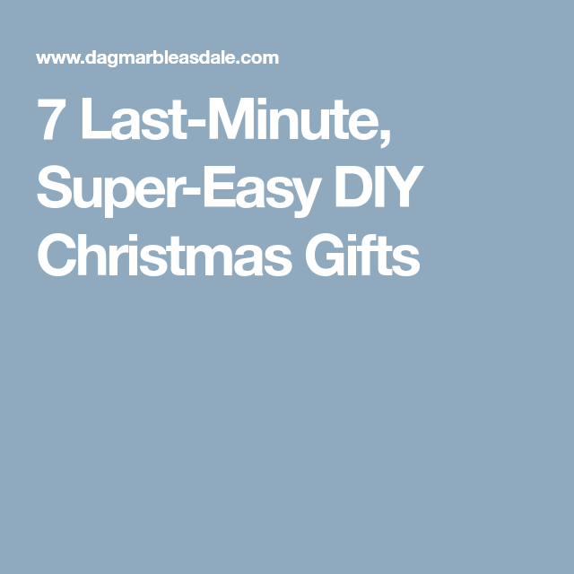 Easy DIY Gifts For Christmas And