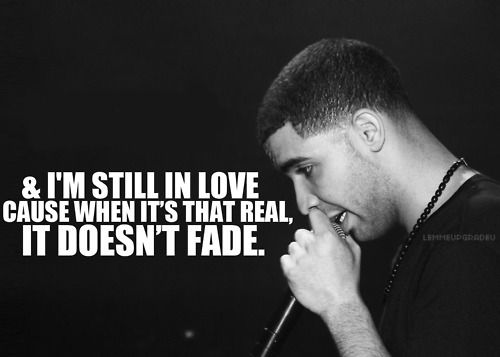 Achieve It Now Drake Quotes About Love Drake Quotes Rap Quotes