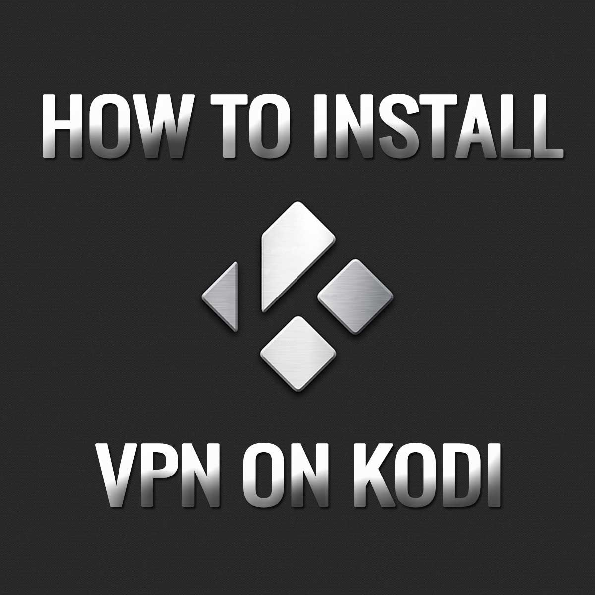 How To Get Vpn On Kodi