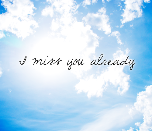 Miss You Already Quotes Endearing I Miss You Already  Quotes And Poetry  Pinterest