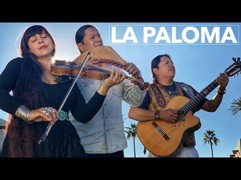 LA PALOMA - INKA GOLD feat TERESA JOY - YouTube