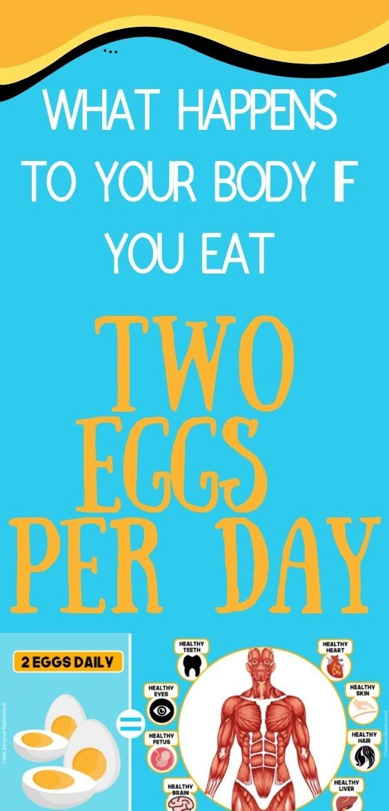 WHAT HAPPENS TO YOUR BODY IF YOU EAT TWO EGGS PER DAY ...