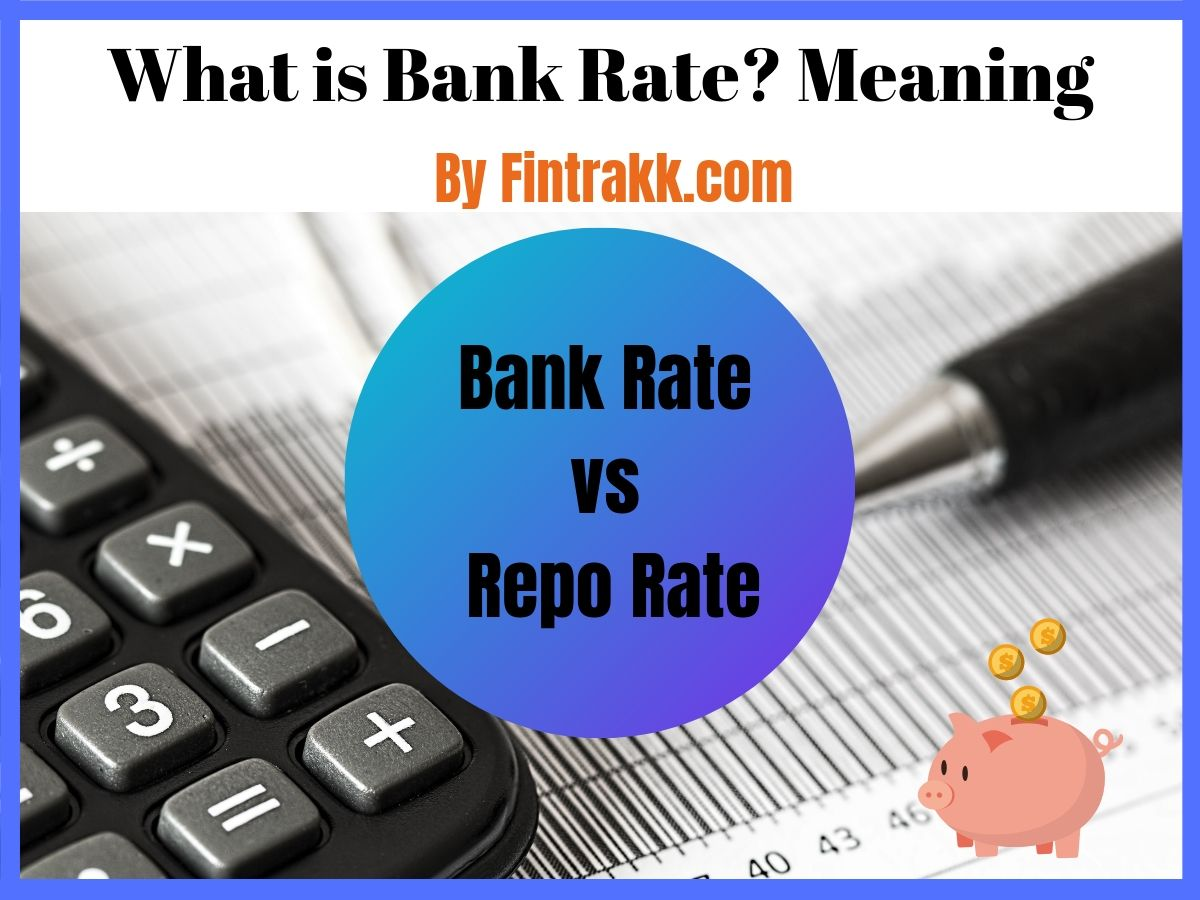 What Is Bank Rate In India Meaning Bank Rate Vs Repo Rate Bank