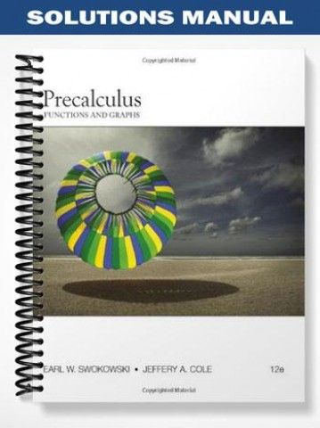 solutions manual for precalculus functions and graphs 12th edition rh pinterest com Earl W Swokowski Biography calculus swokowski solution manual