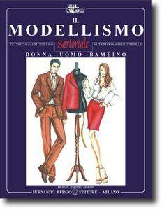 Bilingual Italian English Free Download Pattern Making Books Fashion Design Books Sewing Book