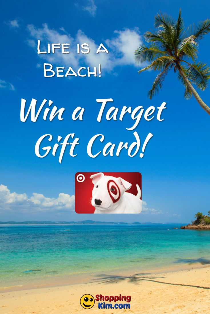 Life Is A Beach Win A Target Gift Card Target Gift Cards Blog Giveaways Sweepstakes Giveaways