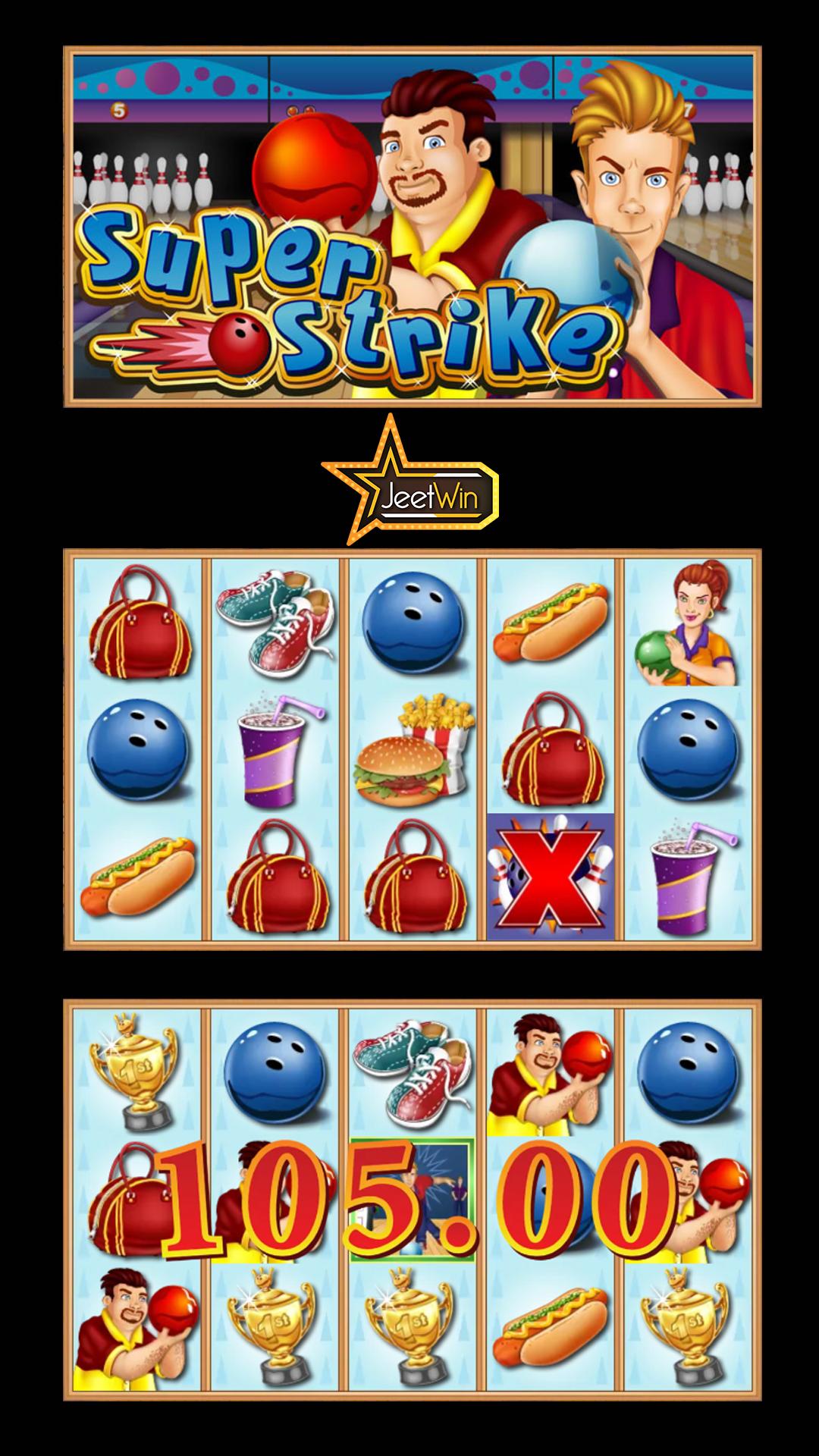 Strike Your way through Big Win. Play the Super Strike