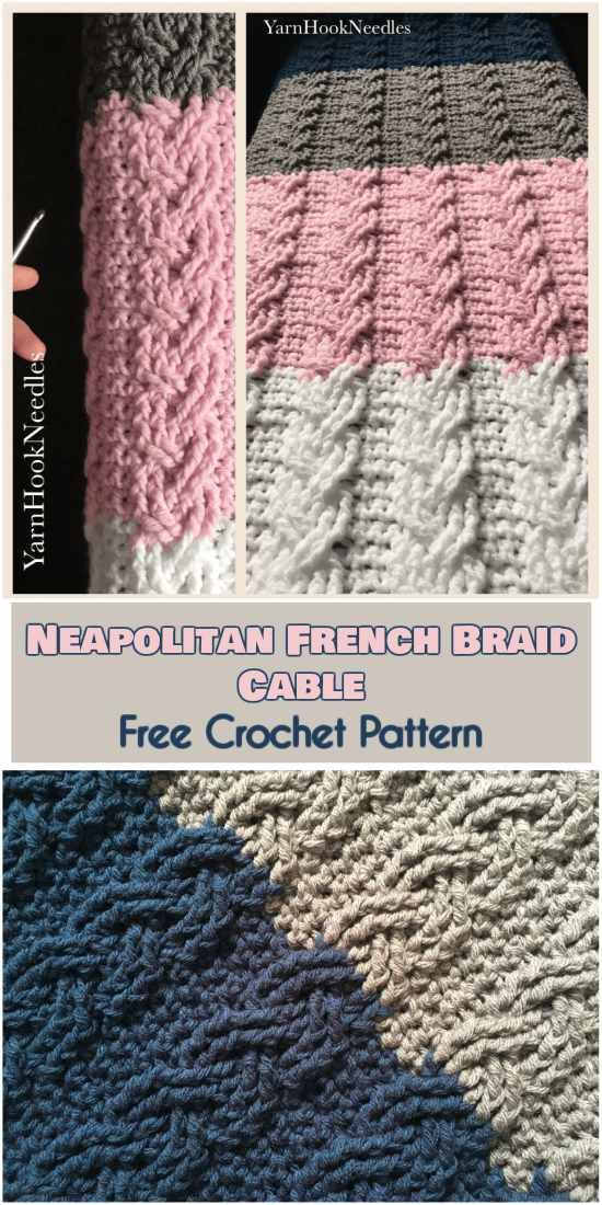 Neapolitan French Braid Cable Blanket [Free Crochet Pattern ...