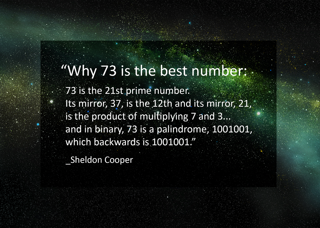 Math Fact Why 73 Is The Best Number According To Sheldon