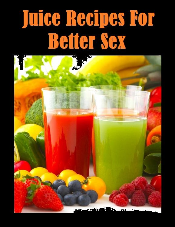 Juicing for better sexual health