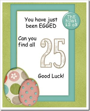 Secretly hide 25 candy-filled plastic eggs around a neighbor's yard.  Put this sign on their door and then ring the door bell and run!  What a great idea!