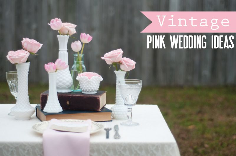 pink wedding ideas for all different styles of weddings!!