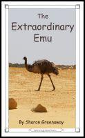 The Extraordinary Emu, an ebook by Sharon Greenaway at Smashwords
