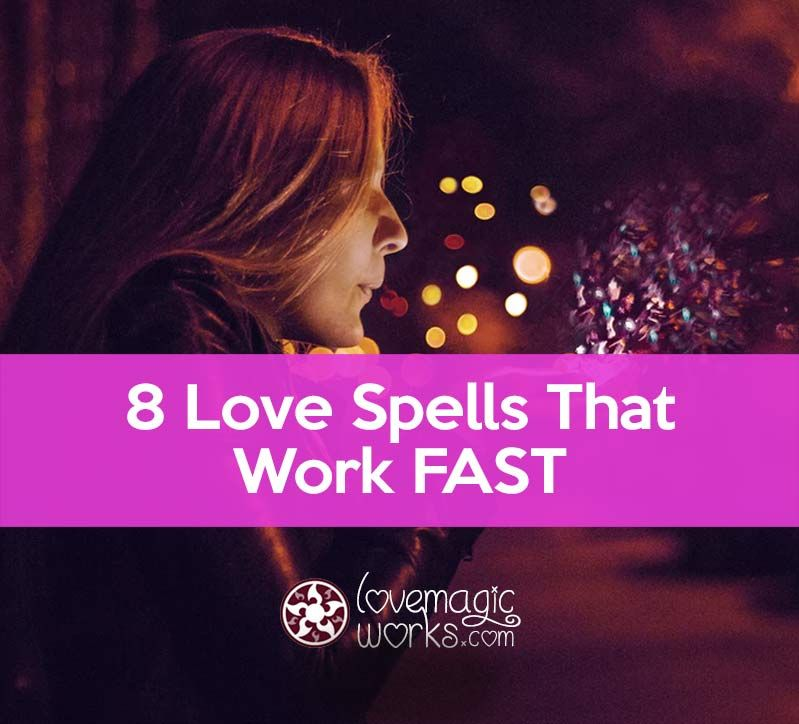 Fast And EASY Love Spells That Work With And Without