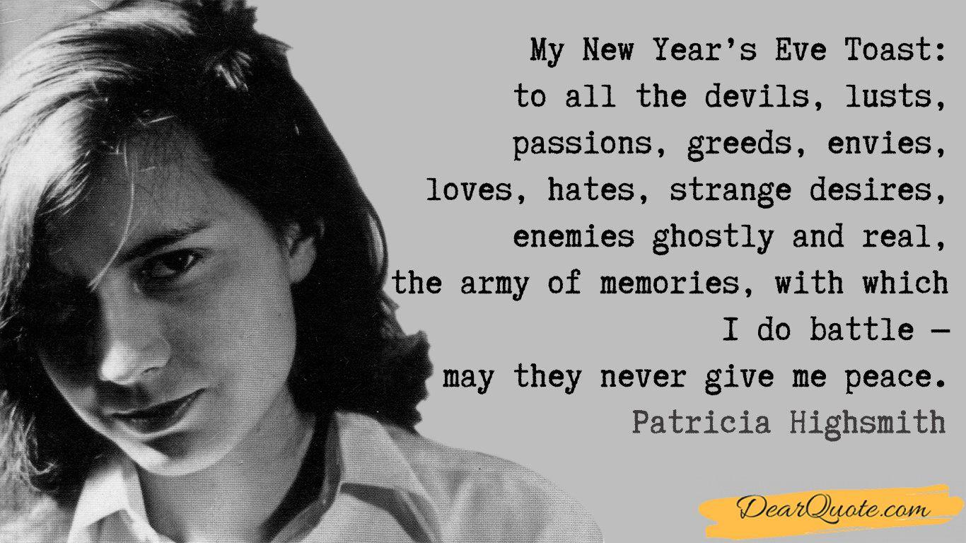 """my New Year's Eve Toast..."" Patricia Highsmith [1366 X"
