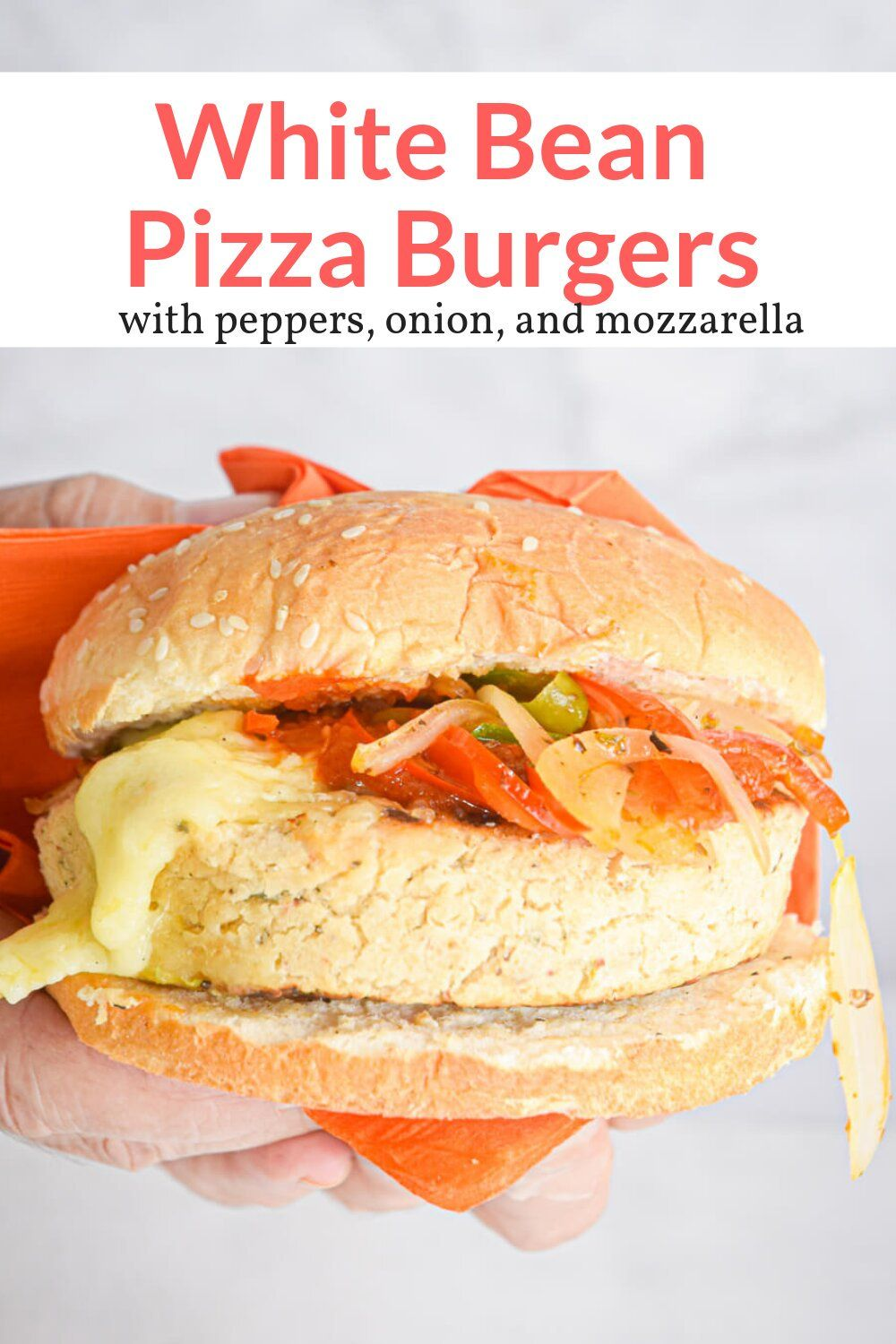 White Bean Pizza Burgers The most delicious vegetarian burgers made with white beans and then topped with sauteed peppers, onions, marinara sauce, and melted mozzarella cheese.