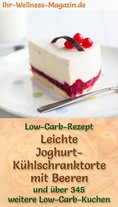 Joghurt-Kühlschranktorte mit Beeren - Low-Carb-Rezept ohne Zucker
