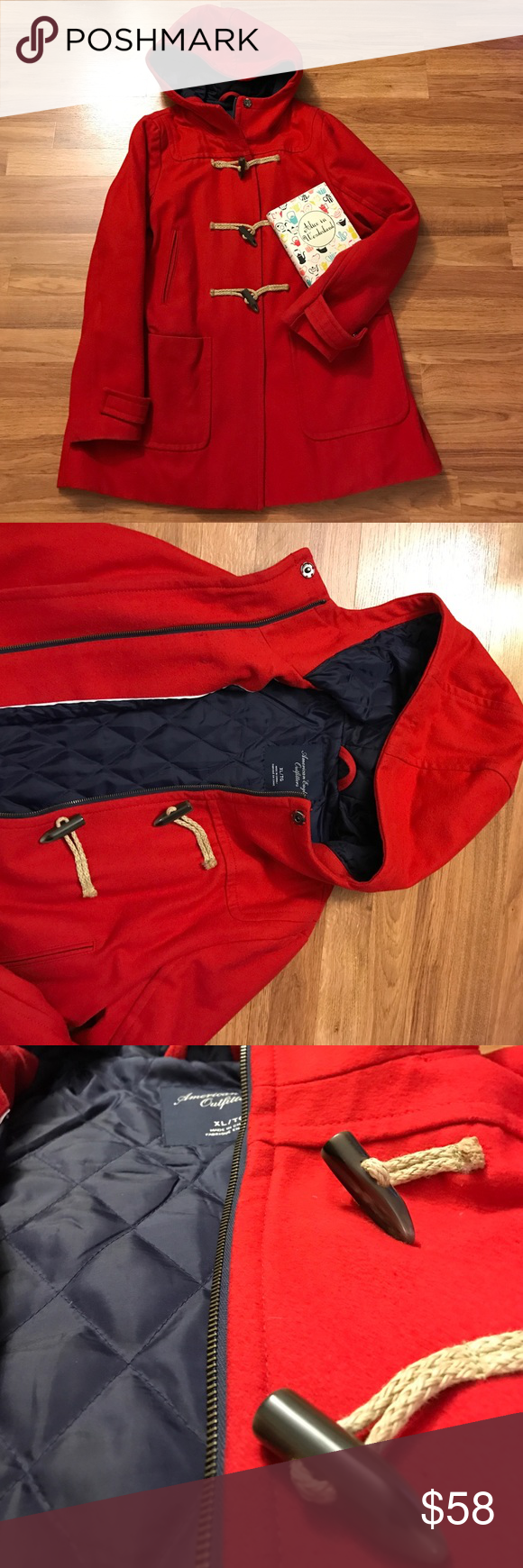 American Eagle Long Red Wool Coat Hooded duffle toggle closures with a full zipper, snap closure at top. Navy quilted lined long coat with bustle back. Toggles are of soft rope. Deep comfy pockets and easy wear in an incredible red. American Eagle Outfitters Jackets & Coats