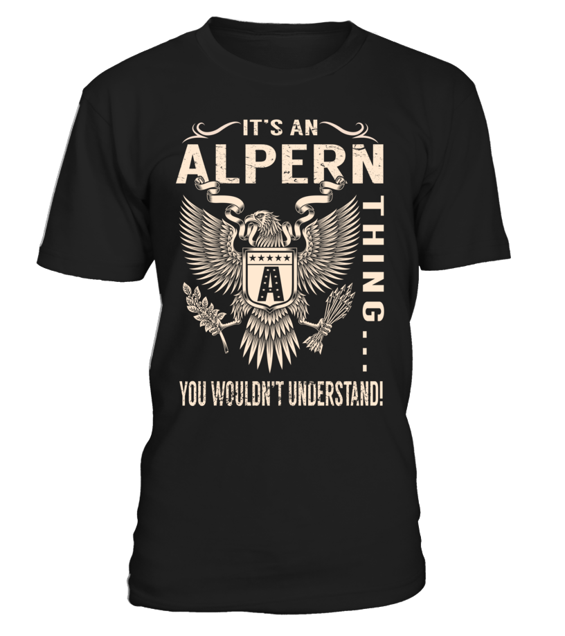 It's an ALPERN Thing, You Wouldn't Understand