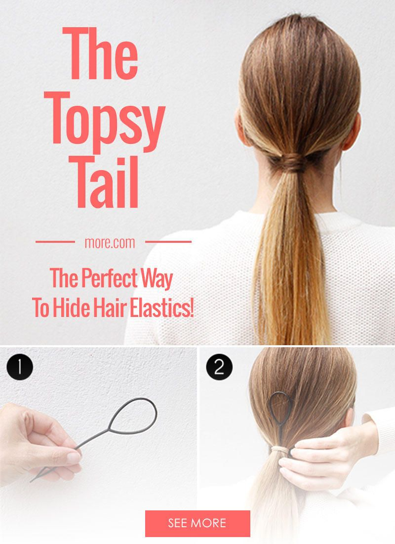 The Topsy Tail Is The Perfect Way To Hide Hair Elastics More Perfect Ponytail Hair Styles Topsy Tail