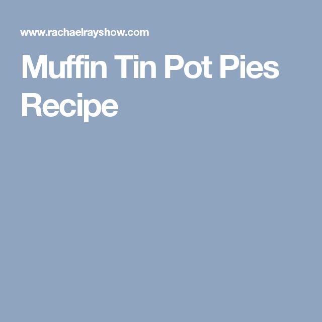 Muffin Tin Pot Pies  Recipe