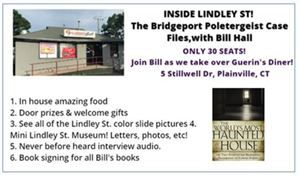 Event Inside Lindley St Bridgeport poltergeist w Bill Hall