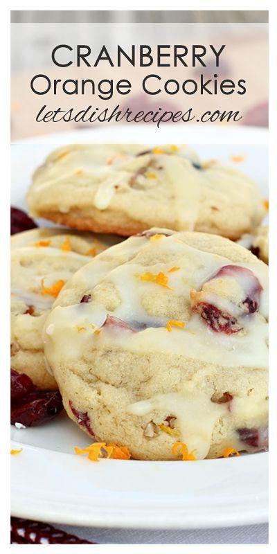 Cranberry Orange Cookies Recipe Best Desserts Orange Cookies