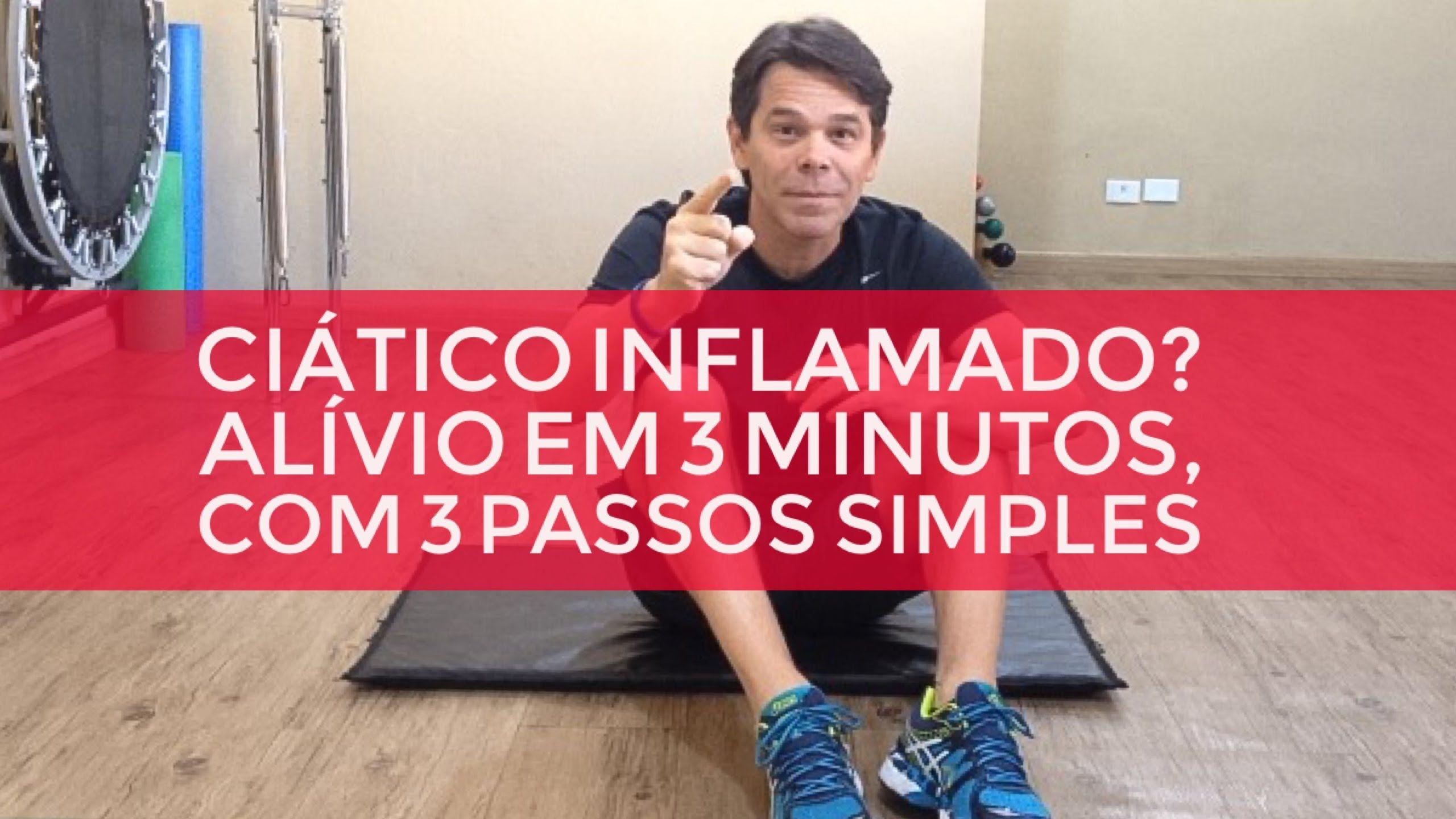 Ciatico Inflamado Alivio Em 3 Minutos Com 3 Passos Simples