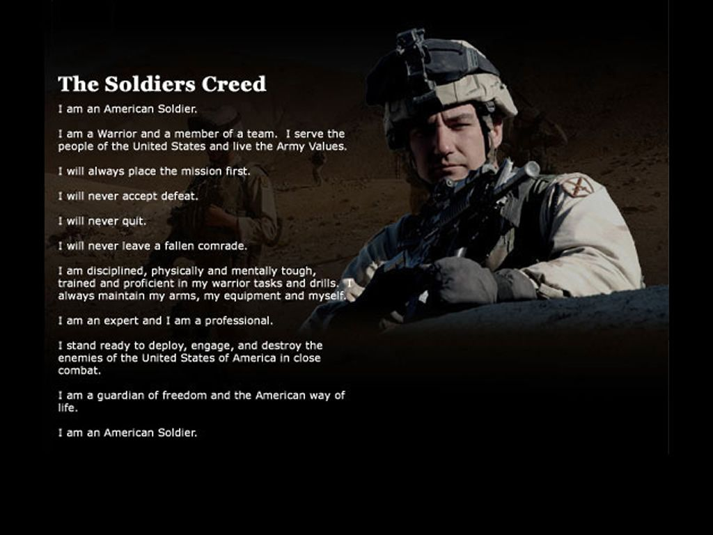 The American Soldiers Creed.. I cried when my son and his