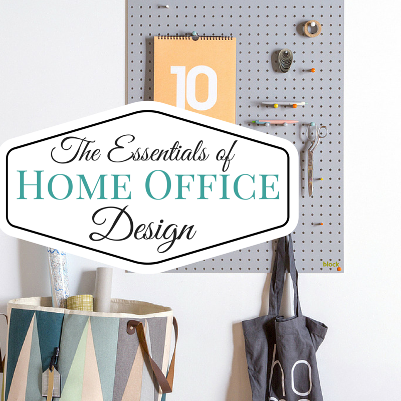 The Essentials of Home Office Design
