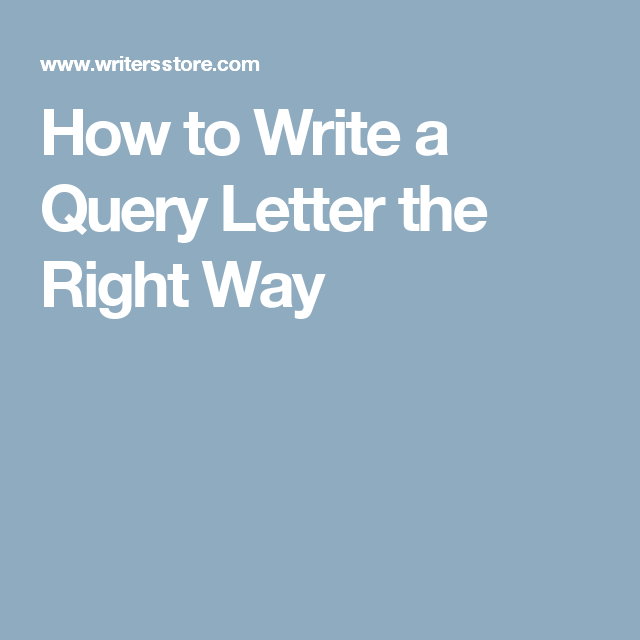 How To Write A Query Letter The Right Way  Screenwriting
