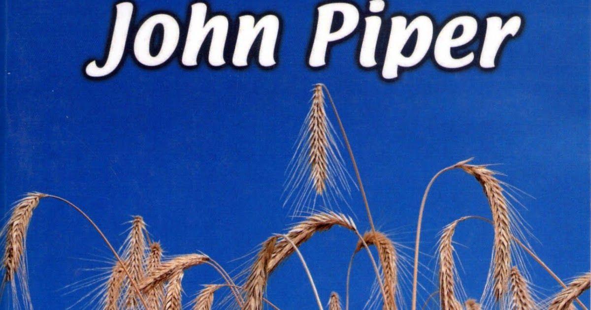 Libros Cristianos Gratis Para Descargar: John Piper