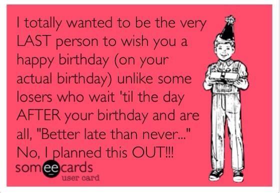 Pin By Diana Randall On Funny Happy Birthday For Him Happy Birthday Someecards Funny Happy Birthday