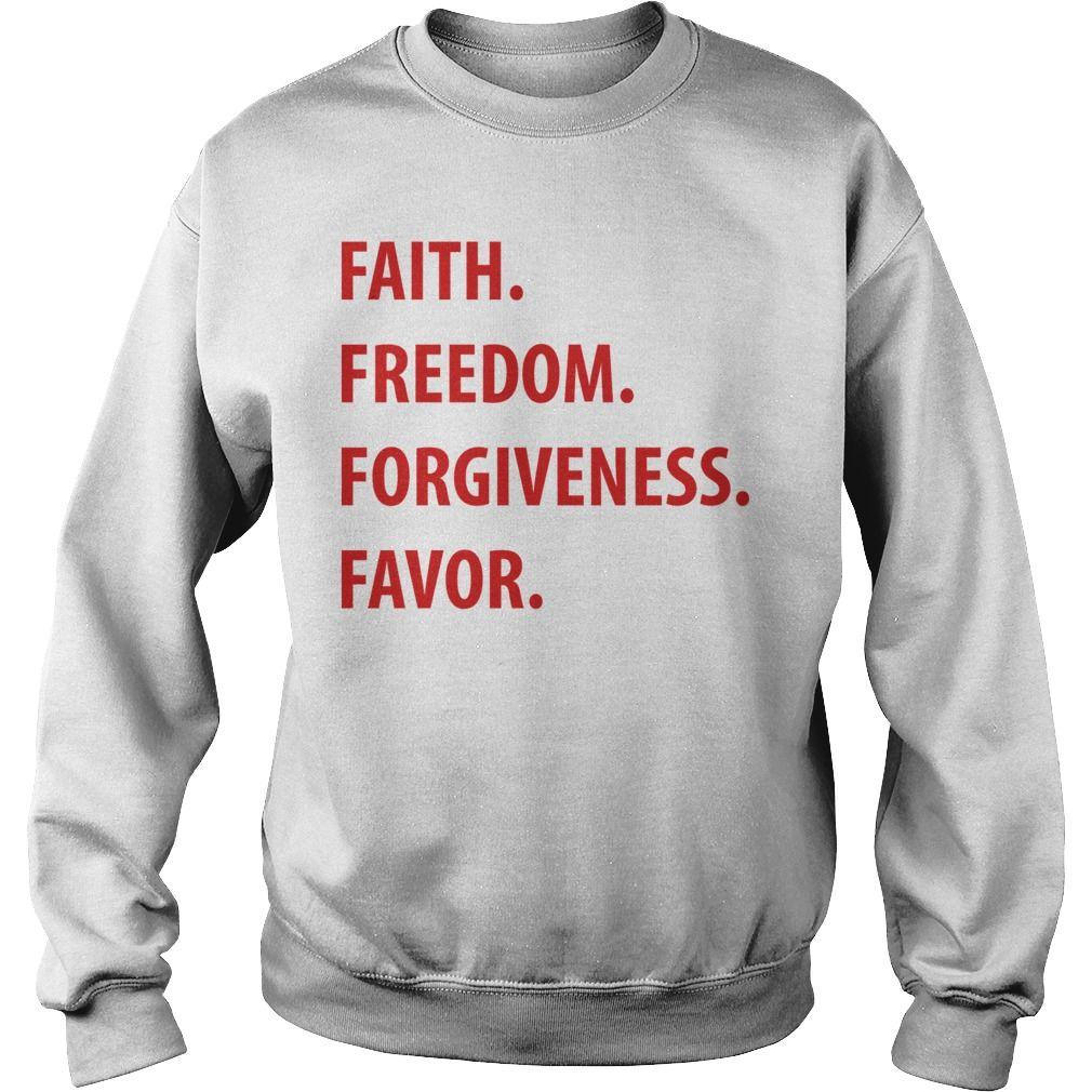 Faith freedom forgiveness best tshirts usa are very happy to