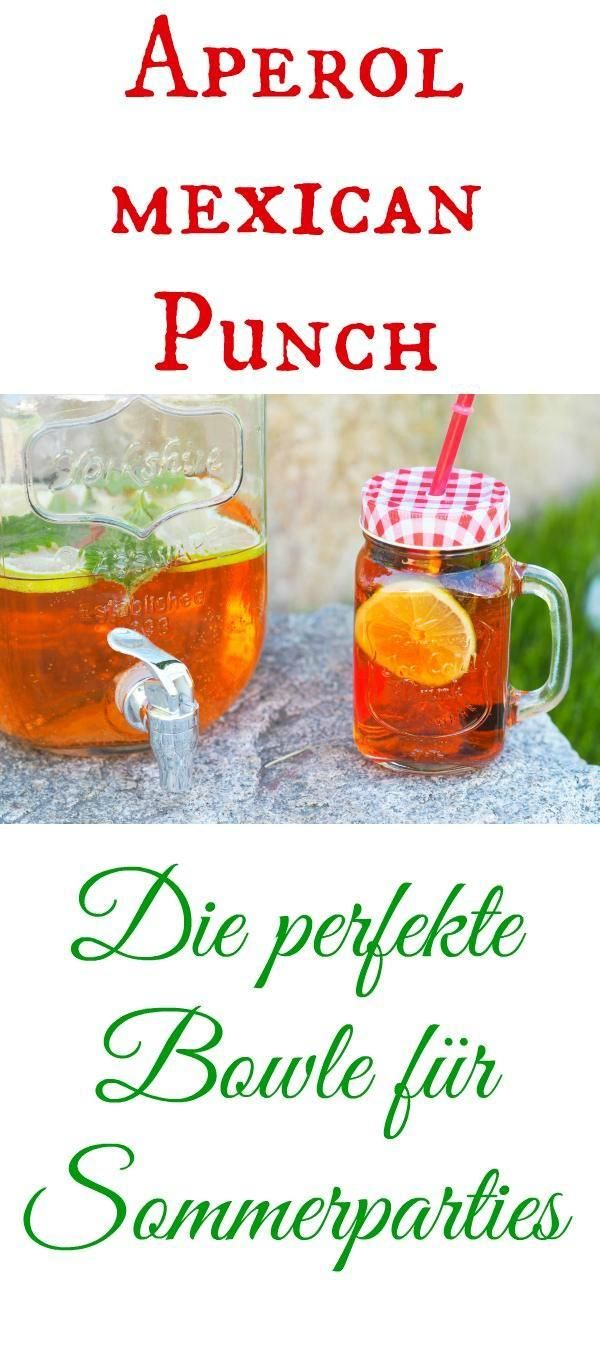 Aperol Mexican Punch - die etwas andere Bowle #refreshingsummerdrinks
