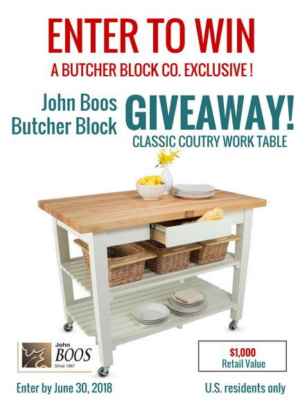 WIN A JOHN BOOS CLASSIC COUNTRY WORK TABLE   $1,000 Value. A Butcher Block  Co. Exclusive Giveaway, Perfect For Home Gourmets And Kitchen Entertaineu2026